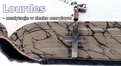 Pielgrzymki do Lourdes