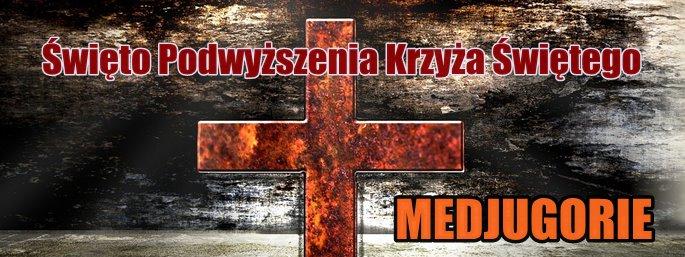 Podwy�szenie Krzy�a �wi�tego w Medjugorie